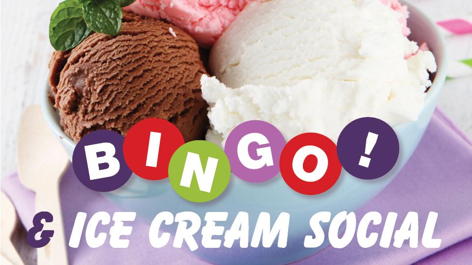 BINGO & Ice Cream Social