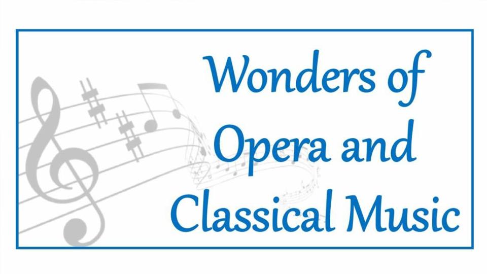 Wonders of Opera and Classical Music (Devon)